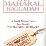 The Haggadah of Passover of the Maharal