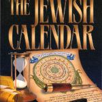 The Jewish Calendar by Rabbi. David Feinstein