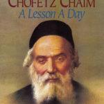 Chofetz Chaim <br/>A Lesson A Day