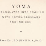 Yoma 2a- 88a by L. Jung <br/> + R. Bachya on Yom Kippur
